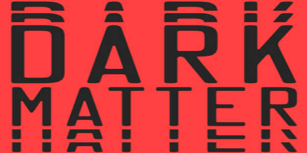 Dark Matter by Blake Crouch – TwoMorePages BookReview
